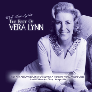 Vera Lynn - We'll Meet Again: The Best of Vera Lynn