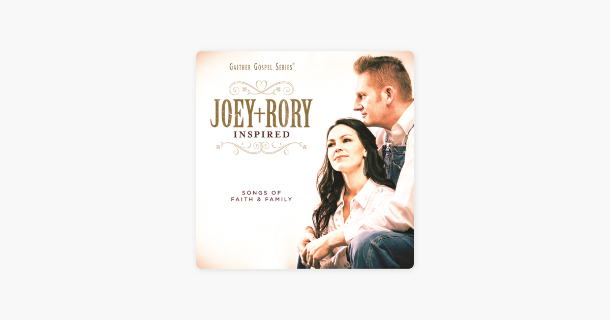 Joey+Rory Inspired by Joey + Rory on Apple Music