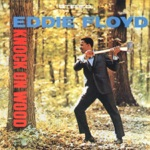 Eddie Floyd - Knock On Wood (Single Version)