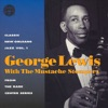Nobody's Sweetheart Now - George Lewis With The Mu...