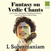 Fantasy On Vedic Chants (feat. Kirov (Mariinsky) Orchestra) - EP