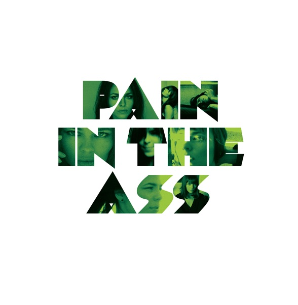 Pain in the Ass - Single