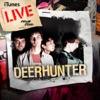 iTunes Live from SoHo, Deerhunter