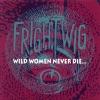 Frightwig - Big Bang