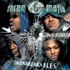 Da Unbreakables, Three 6 Mafia