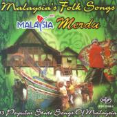 Malaysia's Folk Songs - Malaysia Merdu (13 Popular State Songs of Malaysia)
