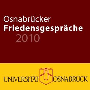 Osnabrücker Friedensgespräche 2010