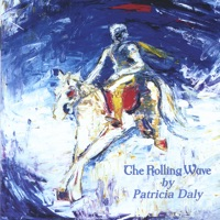 The Rolling Wave by Patricia Daly on Apple Music