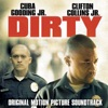 Dirty - Official Soundtrack