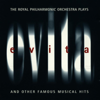 Royal Philharmonic Orchestra - The Royal Philharmonic Orchestra Plays Evita (And Other Famous Musical Hits) artwork