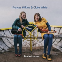 Blyde Lasses by Frances Wilkins & Claire White on Apple Music