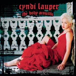 Cyndi Lauper featuring Sarah McLachlan - Time After Time feat. Sarah McLachlan
