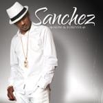 Sanchez - Feel Good All Over