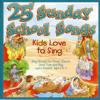 25 Sunday School Songs - Various Artists