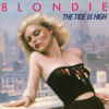 Blondie - The Tide Is High artwork