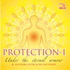 Protection I Under the Eternal Armour feat Devaki Pandit Vidhya Shahili