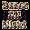 Dance All Night, Vol. 2