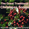 The Great Traditional Christmas Songs - Various Artists
