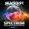 Spectrum - EP, Blacklist