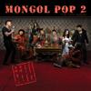 Mongol Pop, Pt. 2 - BOLD