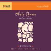 Holy Chants On Lord Ganesha