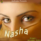 Nasha-Jatinder Jeetu