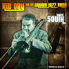 Kid Ory & His Creole Jazz Band - South - Kid Ory & His Creole Jazz Band