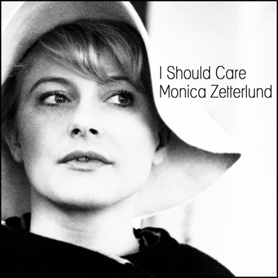I Should Care - Monica Zetterlund