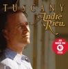 Tuscany, André Rieu