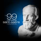 The 99 Most Essential Saint-Saëns Masterpieces