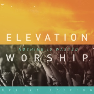 Elevation Worship - Open Up Our Eyes