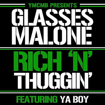 Rich n' Thuggin' (feat. Ya Boy) - Single MP3 Download