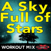 A Sky Full of Stars (Extended Workout Mix) - Rockit - Rockit