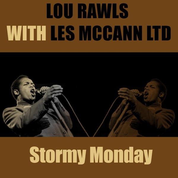 Lou Rawls With Les Mccann Ltd - Stormy Monday