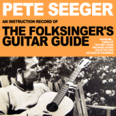 Pete Seeger:The Folksinger's Guitar Guide