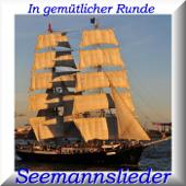 In gemütlicher Runde - Seemannslieder