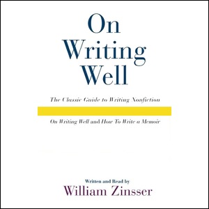 On Writing Well Audio Collection - William Zinsser audiobook, mp3