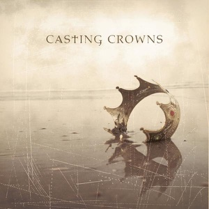 Casting Crowns - Voice of Truth