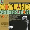 A Copland Celebration Vol I