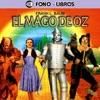 El Mago de Oz [The Wizard of Oz] [Abridged Fiction]