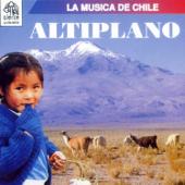 La Música de Chile: Altiplano
