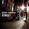 Street Life feat The Rawcotiks