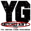 Snitches Ain't... (Remix) [feat. Tyga, Snoop Dogg, 2 Chainz & French Montana] - Single