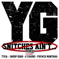 Snitches Ain't... (Remix) [feat. Tyga, Snoop Dogg, 2 Chainz & French Montana] - Single Mp3 Download