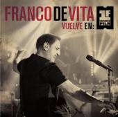 Te Pienso Sin Querer (Vuelve en Primera Fila - Live Version) - Franco de Vita
