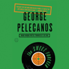 The Sweet Forever: A Novel (Unabridged) - George Pelecanos