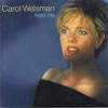 Hold Me - Carol Welsman