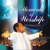 Moments of Worship With Pastor Chris, Vol. 2