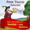 "Sing the Songs of ""Shrek - The Musical"" (Karaoke) - Piper Tracks"