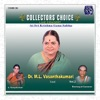Collectors Choice Live Concert Vol 2 Dr M L Vasanthakumari